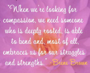 Quote - Compassion - Brene Brown