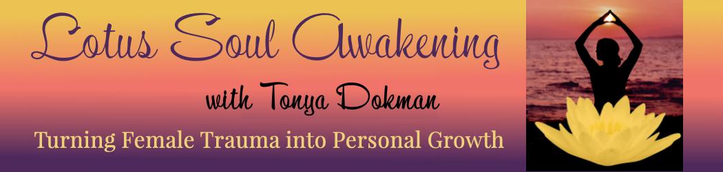 Lotus Soul Awakening with Tonya Dokman